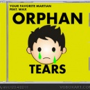 Your Favorite Martian feat. Wax - Orphan Tears Box Art Cover