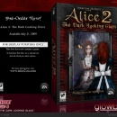 Alice 2: The Dark Looking Glass Box Art Cover