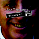 Jack Thompson's Banhunt Box Art Cover