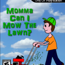 Momma Can I Mow the Lawn? Box Art Cover