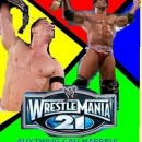 WWE WrestleMania 21 Box Art Cover