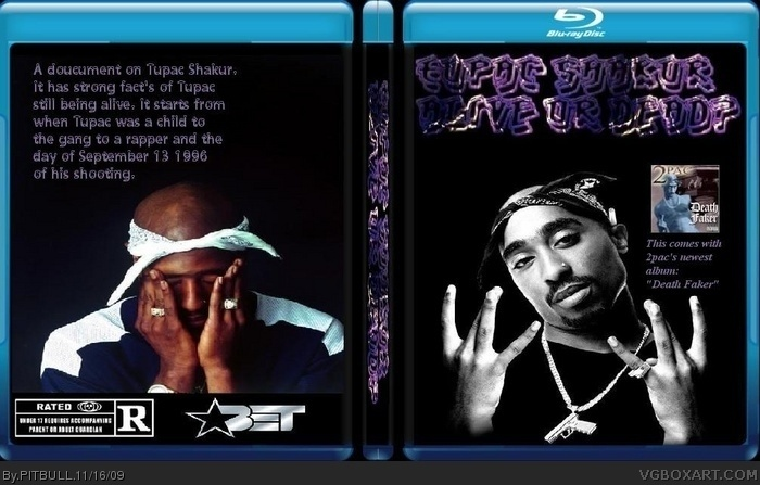 Tupac Shakur Alive or Dead? Movies Box Art Cover by PITBULL